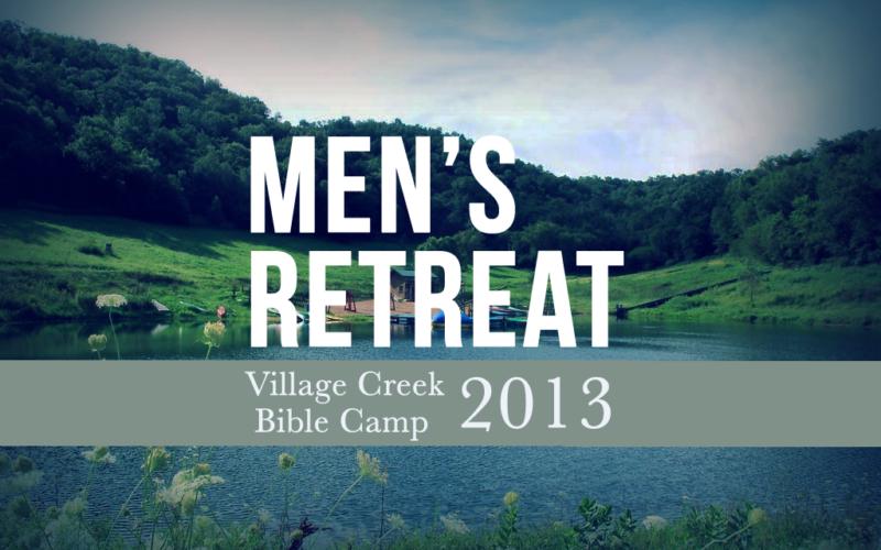 Men's Retreat 2013