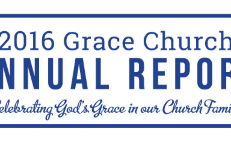 2016 Grace Church Annual Report