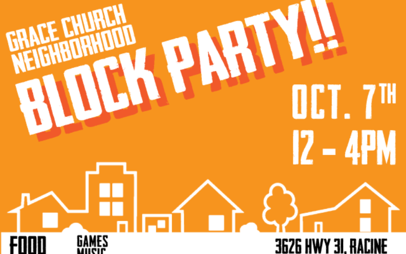 Grace Church Neighborhood Block Party!